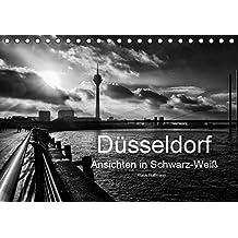 Düsseldorf Ansichten in Schwarz-Weiß (Tischkalender 2019 DIN A5 quer): Düsseldorf - Faszination in Schwarz-Weiß (Monatskalender, 14 Seiten ) (CALVENDO Orte)