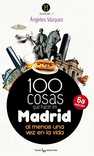 Descargar Libro 100 cosas que hacer en Madrid (Humboldt) de Ángeles Vázquez