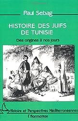 Histoire des juifs de Tunisie: Des origines à nos jours