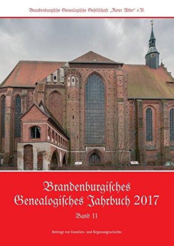 Brandenburgisches Genealogisches Jahrbuch / Beiträge zur Familien- und Regionalgeschichte: Brandenburgisches Genealogisches Jahrbuch / ... Beiträge zur Familien- und Regionalgeschichte