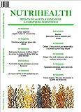 NutriHealth Febraio 2019: Rivista di salute e benessere (NutriHealth - Rivista di salute e benessere) (Italian Edition)