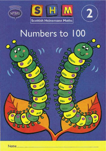 Scottish Heinemann Maths 2: Number to 100 Activity Book 8 Pack: Numbers to 100 Year 2