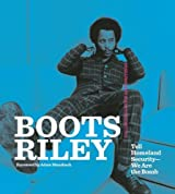Boots Riley: Tell Homeland Security - We Are the Bomb : Collected Lyrics and Writings