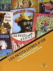 Les Petits Livres d'or : Des albums pour enfants dans la France de la guerre froide