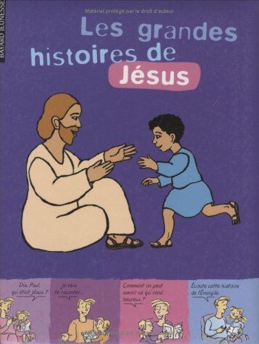 Les grandes histoires de Jésus par Marie Aubinais, Gwénaëlle Boulet