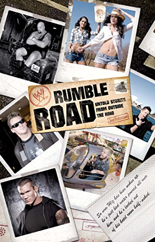 Rumble Road: Untold Stories from Outside the Ring (WWE) (English Edition) (Dolph Wwe-wrestler Ziggler)