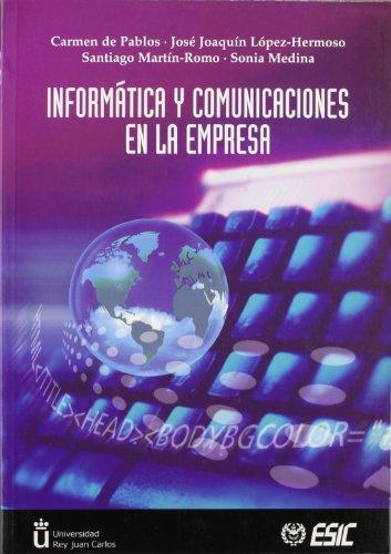 Informática y comunicaciones para la empresa por Carmen de Pablos Heredero