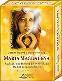 Maria Magdalena - Rückkehr und Heilung der Weiblichkeit: Du bist unendlich geliebt - 57 Karten und Anleitung - Jeanne Ruland
