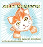 SILLY MOMENTS - LARGE PRINT BY MORRISON, ANNA C )[PAPERBACK]