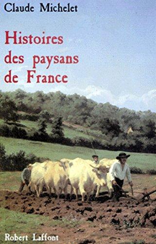 Histoire des paysans de France par Claude MICHELET