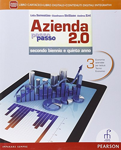 Azienda passo passo 2.0. Per le Scuole superiori. Con e-book. Con espansione online: 3