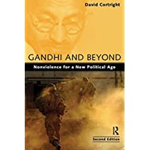 Gandhi and Beyond: Nonviolence for a New Political Age by David Cortright (2009-08-20)