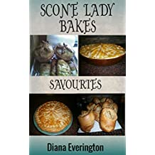 Scone Lady Bakes Savouries (English Edition)