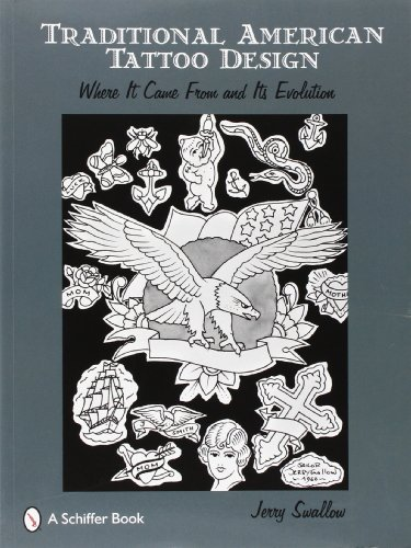 Traditional American Tattoo Design: Where It Came from and Its Evolution por Jerry Swallow