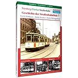 Geschichte der Straßenbahnlinie 7 - Nürnberg/.. [Reino Unido] [DVD]