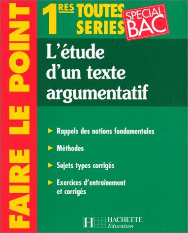 L'étude d'un texte argumentatif 1re toutes séries