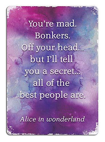 Alice In Wonderland Quote Bonkers Watercolour Metall Zeichen Poster Wandtafel Blechschilder Vintage Warnschild Retro Schilder Blech Dekorative Bar Pub Café