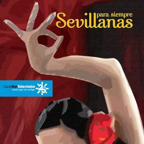 ... Sevillanas para siempre