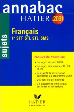 Annabac 2001. Français. 1ère STT, STI, STL, SMS