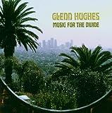 Songtexte von Glenn Hughes - Music for the Divine