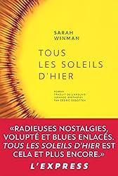 Tous les soleils d'hier (Stéphane Marsan) (French Edition)