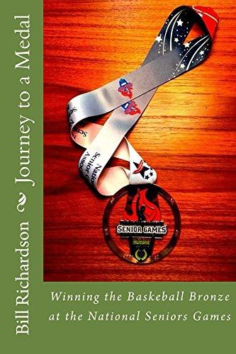 Journey to a Medal (English Edition) por Bill Richardson