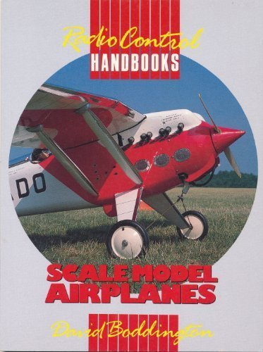 Scale Model Airplanes (Radio Control Handbooks) por David Boddington