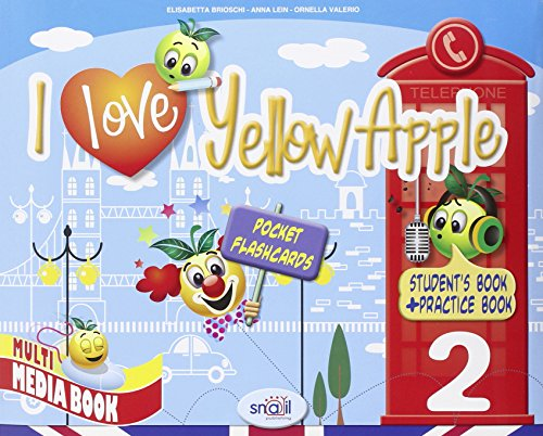 I love yellow apple. Per la 2ª classe elementare. Con espansione online