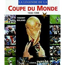 La légende de la coupe du monde de football