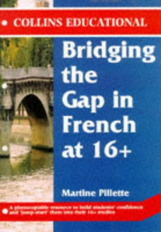 Bridging the Gap in French at 16+