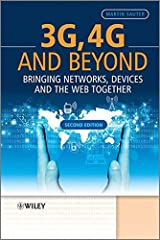 3G, 4G and Beyond: Bringing Networks, Devices and the Web Together by Martin Sauter (2013-02-18) Gebundene Ausgabe