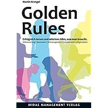Golden Rules: Erfolgreich lernen und arbeiten (4. Auflage)