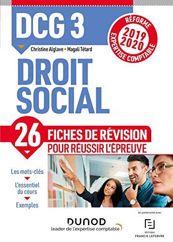DCG 3 - Droit social - Fiches de révision - Réforme 2019-2020: Réforme Expertise comptable 2019-2020 par Christine Alglave