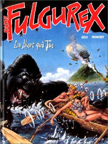 Raoul Fulgurex: La Mort qui tue