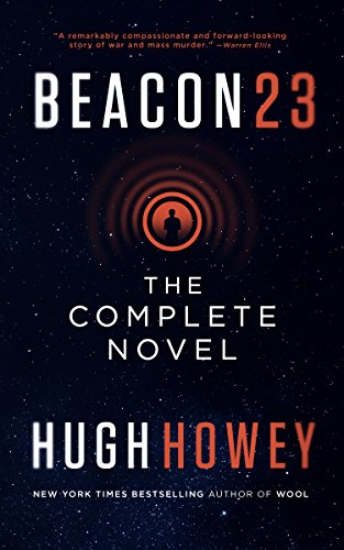 Buchseite und Rezensionen zu 'Beacon 23: The Complete Novel (English Edition)' von Hugh Howey