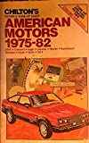 Chilton's Repair and Tune-Up Guide: Amx- Concord- Eagle- Gremlin- Hornet- Kammback- Matador- Pacer- Spirit- SX-4