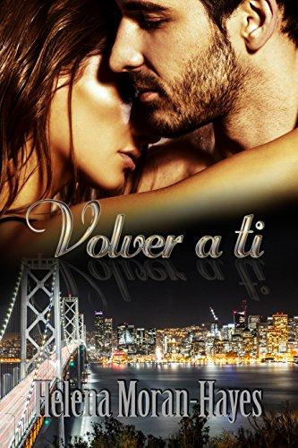 Volver a ti (Spanish Edition)