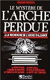 Image de Le mystère de l'Arche perdue - À la recherche de l'Arche d'Alliance