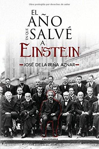 El año en que salvé a Einstein (Caligrama)