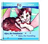 Bijou, die Findelkatze/Bijou the Foundling: Deutsch-Englische Ausgabe (Kollektion Olms junior)