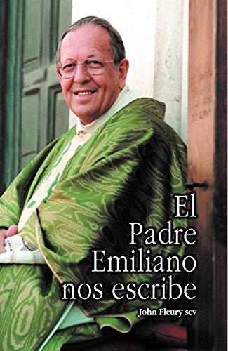 El Padre Emiliano nos escribe por John Fleury SCV