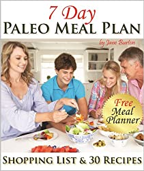 Paleo Meal Plan: A Complete 7 Day Paleo Meal Planner with Full Shopping List and 7-Days of Recipes (Paleo Recipes: Paleo Recipes for Busy People. Quick ... Recipe Book Book 14) (English Edition)
