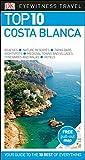 Costa Blanca Top 10 Eyewitness Travel Guide (DK Eyewitness Travel Guide) [Idioma Inglés] (Pocket Travel Guide)