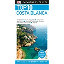 Top 10 Costa Blanca (DK Eyewitness Travel Guide)