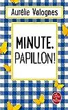 Minute, papillon ! - Le Livre de Poche - 07/03/2018