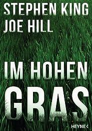 Im hohen Gras (Kindle Single)