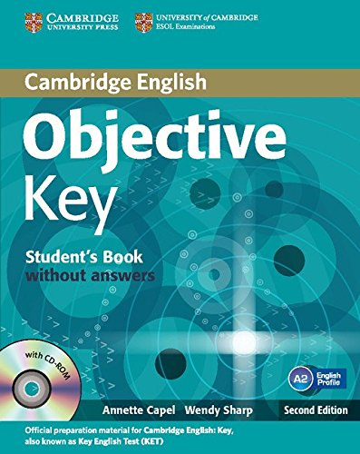 Objective Key 2nd for Schools Pack without Answers (Student's Book with CD-ROM and Practice Test Booklet)