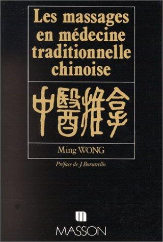 Les massages en médecine traditionnelle chinoise