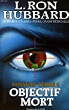 Mission Terre, Tome 6 - Objectif Mort