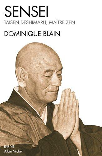 Sensei: Taisen Deshimaru, maître zen